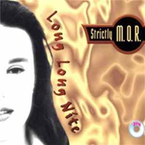 Strictly M.O.R. - Long Long Nite Album
