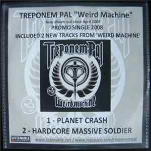 Treponem Pal - Planet Crash / Hardcore Massive Soldier Album