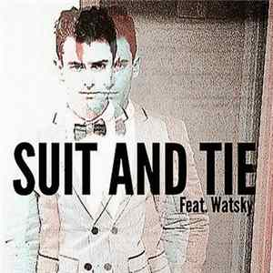 Mike Tompkins Feat. Watsky - Suit & Tie Album