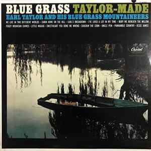 Earl Taylor & His Bluegrass Mountaineers - Bluegrass Taylor-Made Album