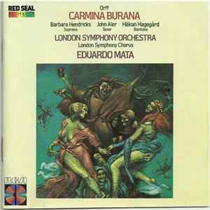 Carl Orff / The London Symphony Orchestra / London Symphony Chorus / Barbara Hendricks / John Aler / Håkan Hagegård / The Boys Choir Of St. Paul's Cathedral, London - Carmina Burana Album