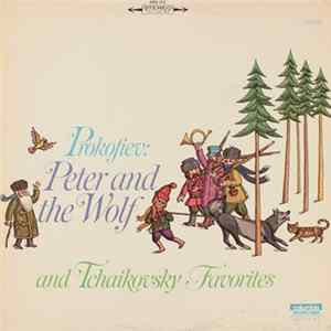 Sergei Prokofiev - Prokofiev: Peter and the Wolf and Tchaikovsky Favorites Album
