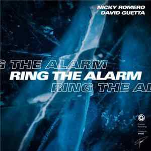 Nicky Romero, David Guetta - Ring The Alarm Album