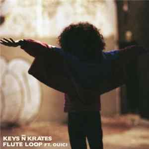 Keys N Krates Ft. Ouici - Flute Loop Album