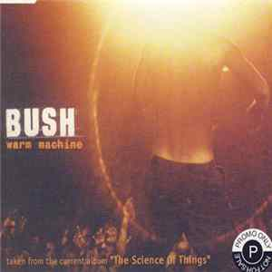 Bush - Warm Machine Album