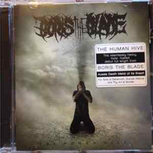 Boris The Blade - The Human Hive Album