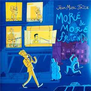 Jean-Marc Fritz - More & More Friends Album