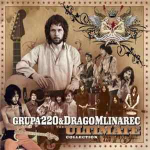 Grupa 220 & Drago Mlinarec - The Ultimate Collection Album