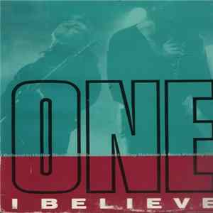 One - I Believe Album
