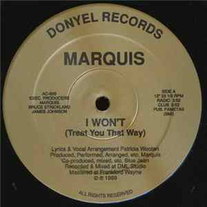 Marquis - I Won't Treat You That Way Album