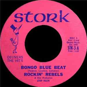 Rockin' Rebels - Bongo Blue Beat / Burn Baby Burn Album