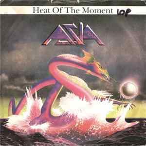 Asia - Heat Of The Moment Album