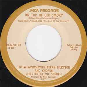 The Weavers With Terry Gilkyson And Chorus / The Weavers With Gordon Jenkins And His Orchestra - On Top Of Old Smoky / Goodnight Irene Album